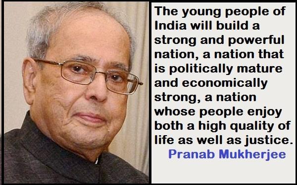 Inspirational Pranab Mukherjee Quotes