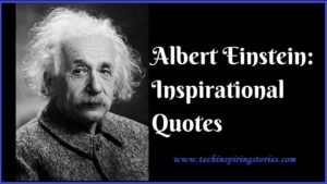 Read more about the article Motivational Albert Einstein Quotes And SAyings
