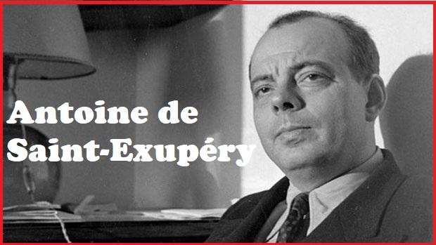 List of Famous Motivational Quotes on Antoine de Saint-Exupéry