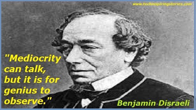 Motivational Quotes on Benjamin Disraeli