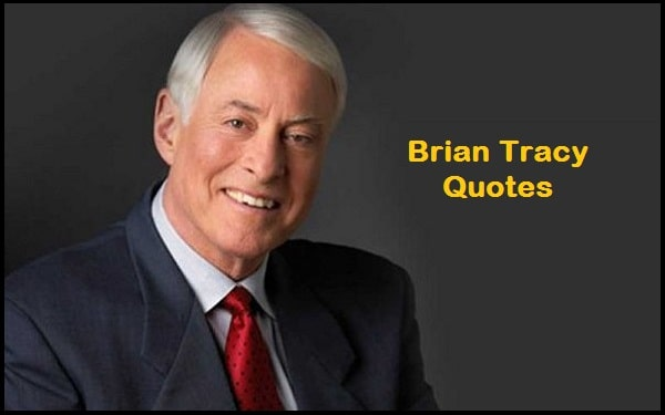 Motivational Brian Tracy Quotes And Sayings