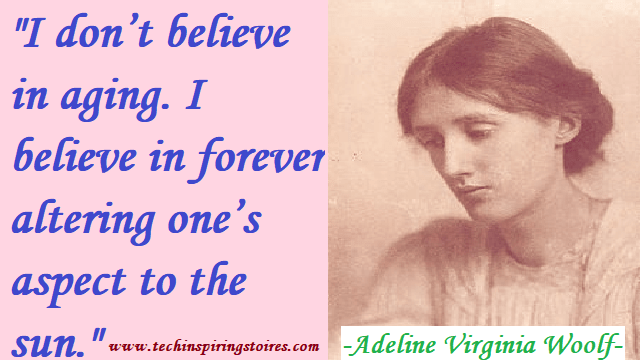Motivational Quotes on Adeline Virginia Woolf