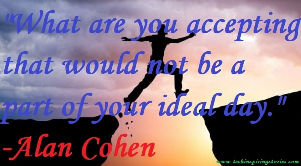 Motivational Quotes on Alan Cohen