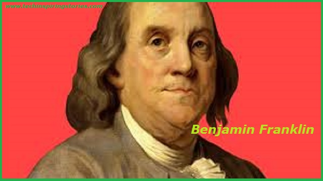 You are currently viewing Motivational Benjamin Franklin Quotes And Sayings