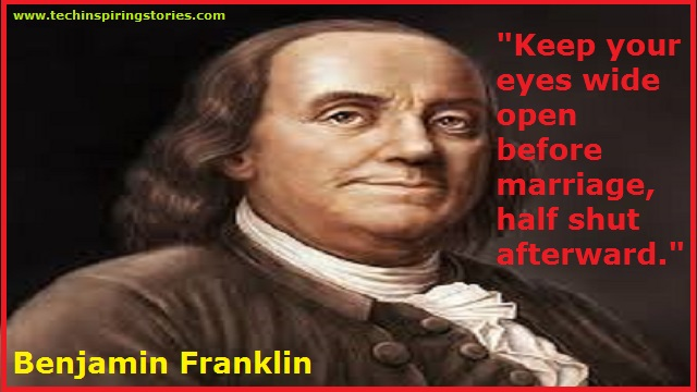 Motivational Quotes On Benjamin Franklin Tech Inspiring Stories