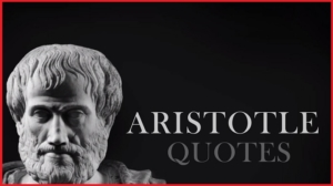 List of Best Motivational Quotes on Aristotle