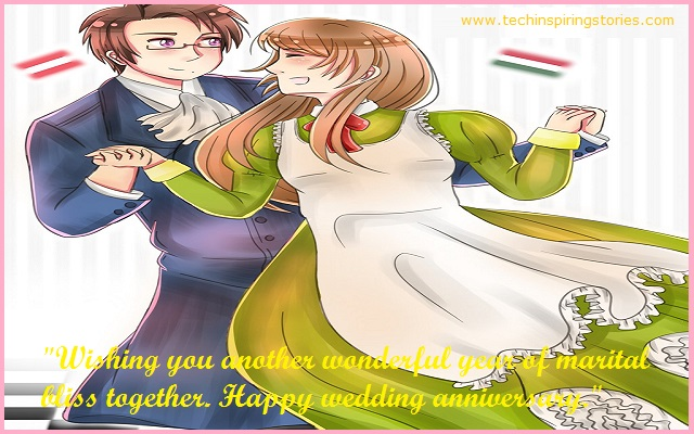 """""""Wishing you another wonderful year of marital bliss together. Happy wedding anniversary."""""""