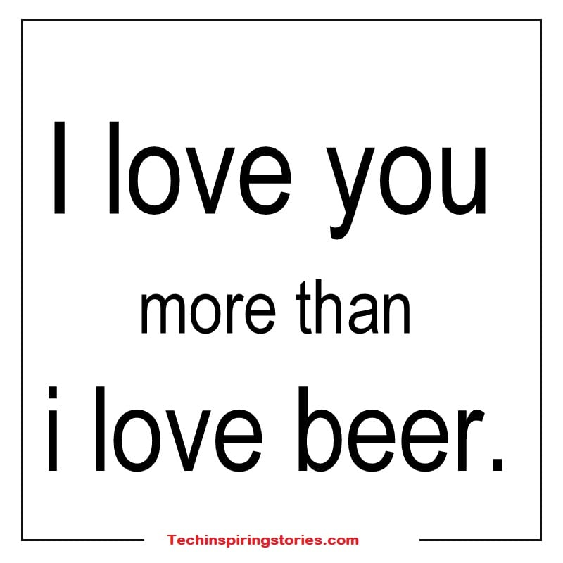 I Love You More Than Quotes For Your Beloved People Tech Inspiring