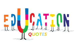 Motivational Education Quotes