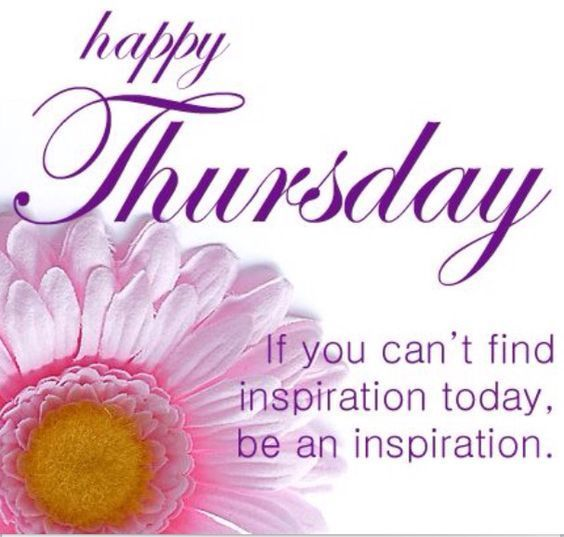 Motivational Thursday Quotes And Sayings