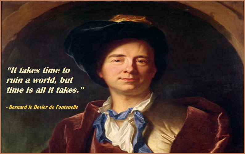 """""""It takes time to ruin a world, but time is all it takes."""""""
