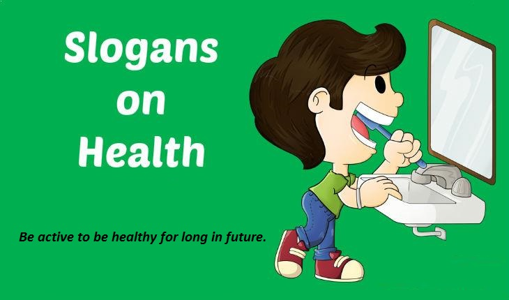 Best and Catchy FAMOUS SLOGANS ON HEALTH