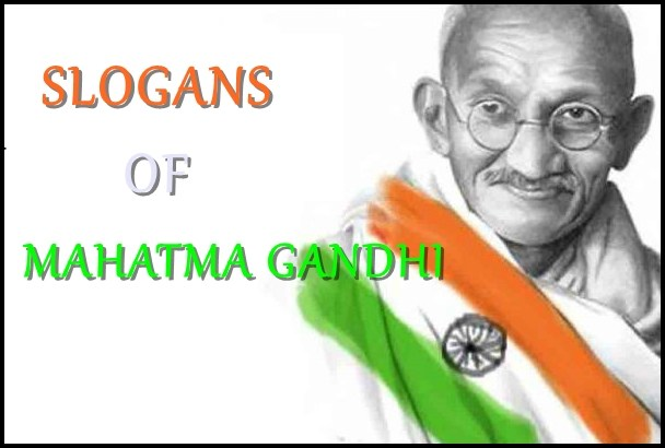 Best Slogans of Mahatma Gandhi