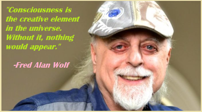 Consciousness is the creative element in the universe. Without it, nothing would appear.