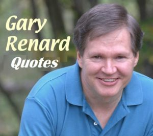 Motivational Gary Renard Quotes