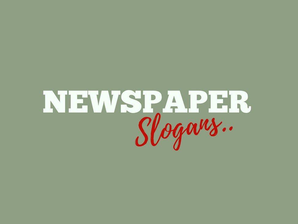 Important Newspaper Slogans 1