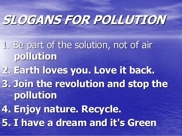 POLLUTION SLOGANS 2