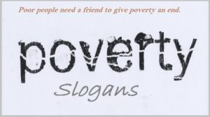 Famous Slogans on Poverty and Suffering
