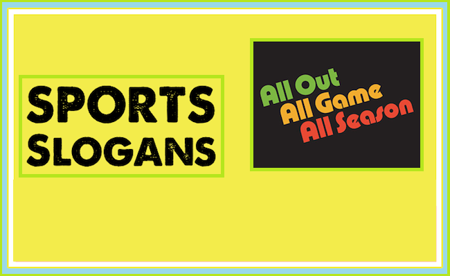 Sports Slogans and Sayings