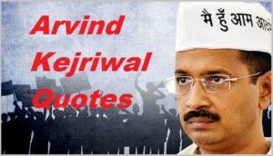 Motivational Arvind Kejriwal Quotes