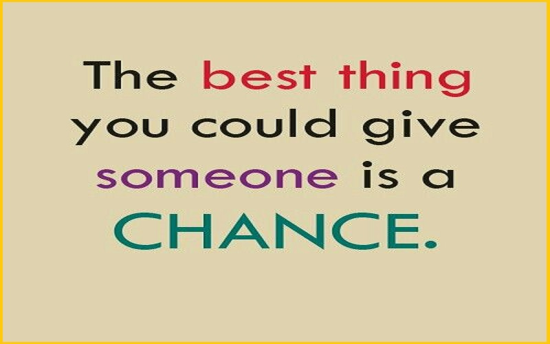 Chances Quotes And Sayings