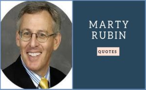 Motivational Marty Rubin quotes