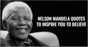 Motivational Nelson Mandela Quotes