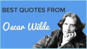Motivational Oscar Wilde Quotes And Sayings