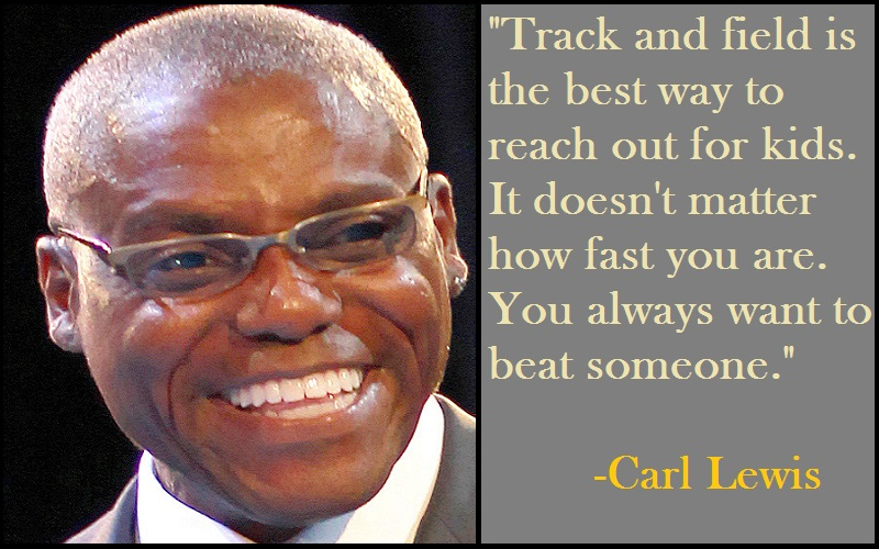 Carl Lewis Track And Field Quotes