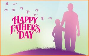 Read more about the article Motivational Fathers Day Quotes & Sayings