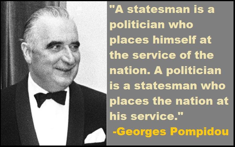 Georges Pompidou Quotes