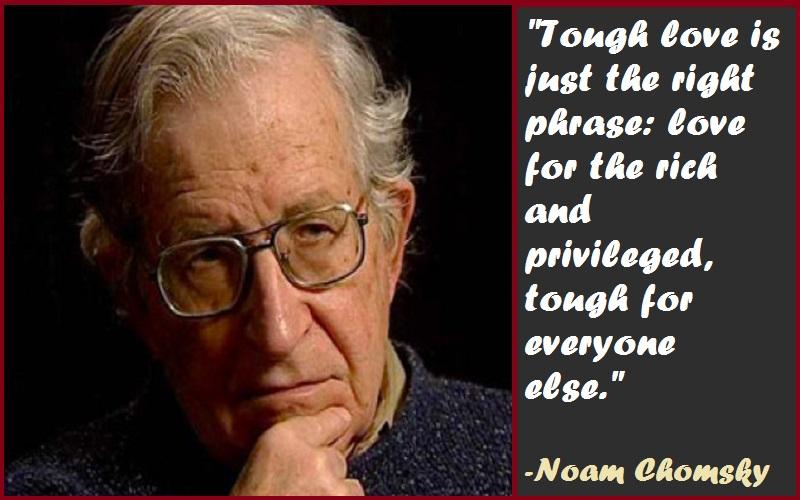 Noam Chomsky Tough Love Quotes