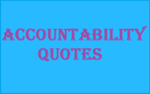 Motivational Accountability Quotes & Sayings