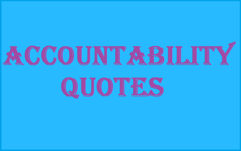 Read more about the article Motivational Accountability Quotes and Sayings
