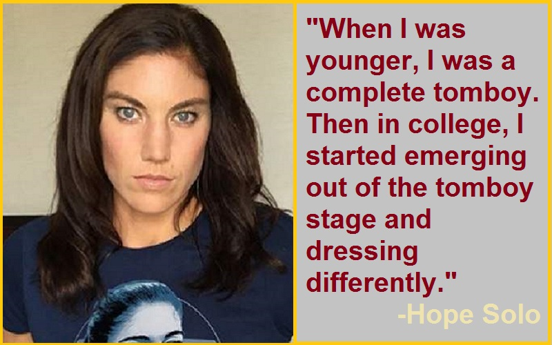 Hope Solo Tomboy Quotes