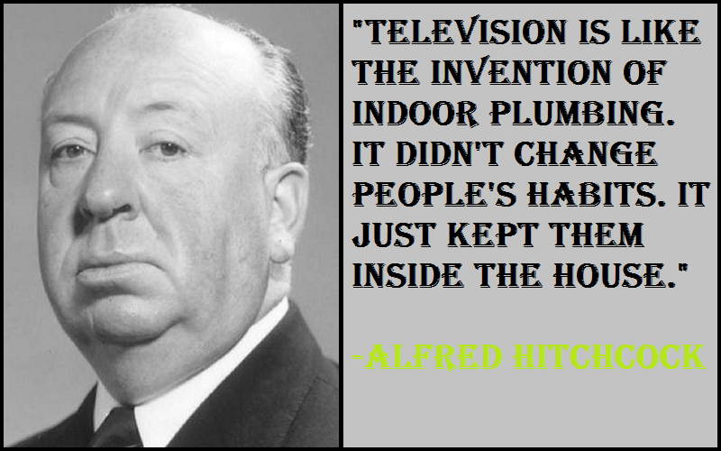 Alfred Hitchcock Television Quotes