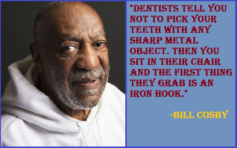 Bill Cosby Teeth Quotes