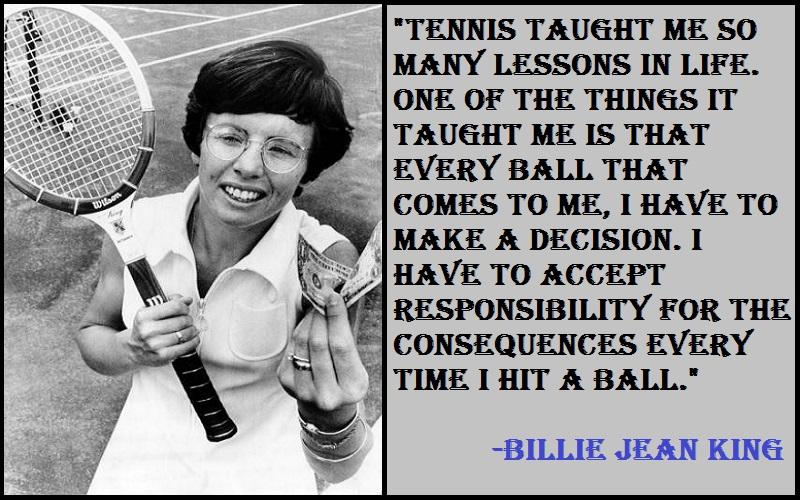 Billie Jean King Tennis Quotes