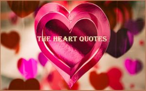 Motivational The Heart Quotes And Sayings