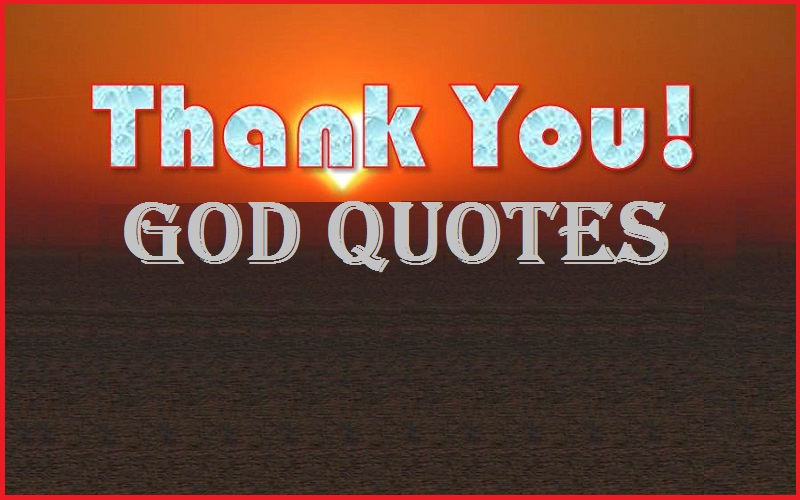Motivational Thank You God Quotes & Sayings