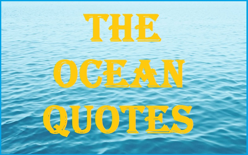Motivational The Ocean Quotes And Sayings