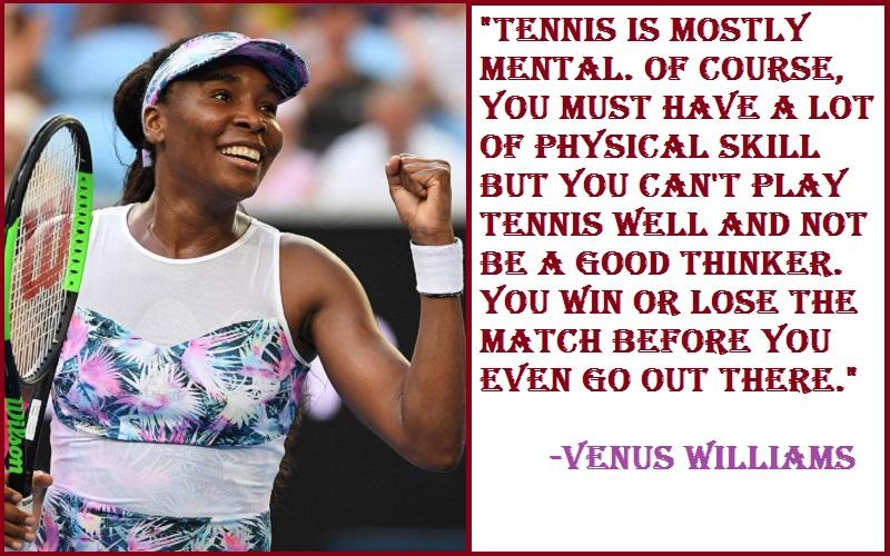 Venus Williams Tennis Quotes
