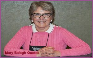 Read more about the article Motivational Mary Balogh Quotes And Sayings