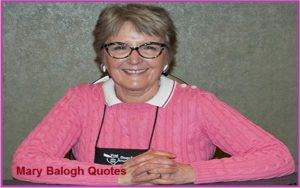 Motivational Mary Balogh Quotes And Sayings