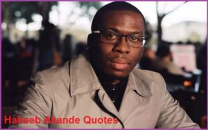 Motivational Habeeb Akande Quotes And Sayings