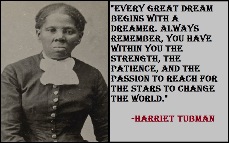 Harriet Tubman Business Quotes