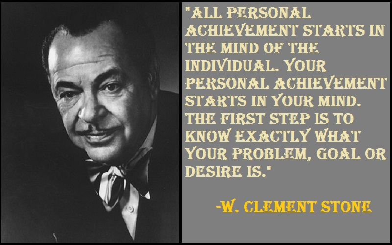 Inspirational W. Clement Stone Quotes