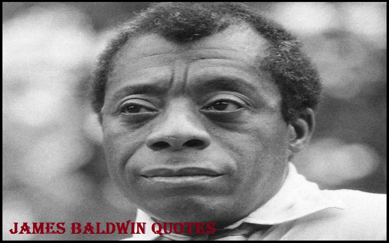 Motivational James Baldwin Quotes