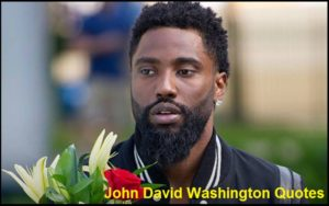 Motivational John David Washington Quotes