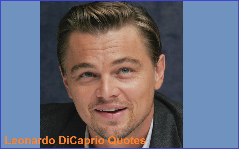 Motivational Leonardo DiCaprio Quotes